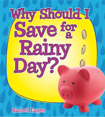Why Should I Save for a Rainy Day? (money,life skills, finance, BC3, BC4)