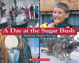 A Day at the Sugar Bush (plant, food)