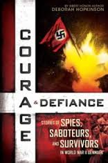 Courage & Defiance: Stories of Spies, Saboteurs, and Survivors in World War II Denmark - Hard Cover (History)
