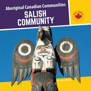 Salish Community (First Nations, cultures, BC3, BC4, BC5)  While Supplies Last