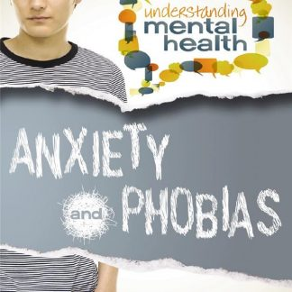 Anxiety and Phobias (health, special education)