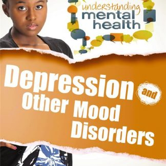 Depression and Other Mood Disorders (health, special education)