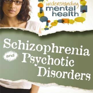 Schizophrenia and Other Psychotic Disorders (health)
