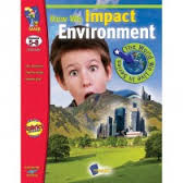 How We Impact the Environment Gr. 5- 8