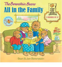 Berenstain Bears: All in the Family