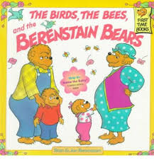 Berenstain Bears & the Birds, the Bees, and the Berenstain Bears (human body, family)