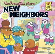 Berenstain Bears' New Neighbors (acceptance, differences, BCK)
