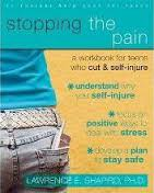 Stopping the Pain A Workbook for Teens Who Cut and Self Injure (depression, anxiety, health)