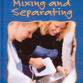 Mixing and Separating (materials, matter, changes, BC6)
