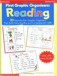 First Graphic Organizers: Reading: 30 Reproducible Graphic organizers that build early reading and comprehension
