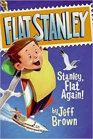 Flat Stanley Stanley, Flat Again!