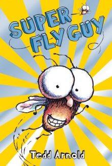 Fly Guy #2: Super Fly Guy