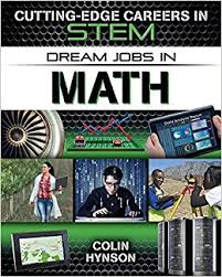 Dream Jobs in Math (career, electives, STEM, BC6, BC7, BC8)