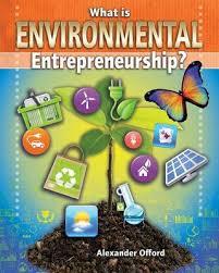 What is Environmental Entrepreneurship? (career, environment, electives, BC6, BC7, BC8, BC9)