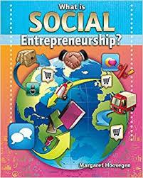 What is Social Entrepreneurship? (career, business, electives, BC6, BC7, BC8, BC9)