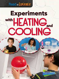 Experiments with Heating and Cooling (STEM, BC4)