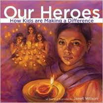 Our Heroes: How Kids are Making a Difference (BC5, BC6)