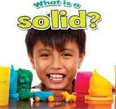 What is a solid? (matter, materials, BC1)