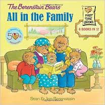 The Berenstain Bears: All in the Family (BCK)