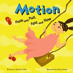 Motion: Push and Pull, Fast and Slow (physics,force and motion, BCK)