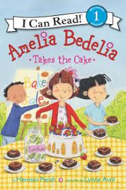 Level 1 Reading: Amelia Bedelia Takes the Cake
