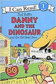 Level 1 Reading: Danny and the Dinosaur and the Girl Next Door