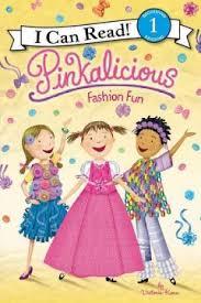 Level 1 Reading: Pinkalicious: Fashion Fun