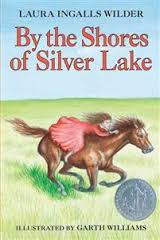 By the Shores of Silver Lake (Little House on The Prairie)