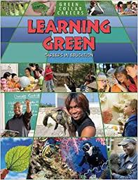 Learning Green: Careers in Education (BC6, BC7, career)