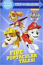 Five Puptacular Tales! (PAW Patrol) Step into Reading (5 Early Readers in One Book!)