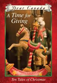 Dear Canada - TIME FOR GIVING