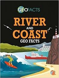 River and Coast Geo Facts (erosion, water, BC8)
