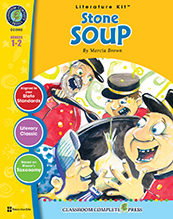 Stone Soup Literature Kit Grade 1-2 (Book Sold Separately) (CP2, BC2, HCOS2)