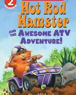 Level 2 Reading Hot Rod Hamster and the Awesome ATV Adventure