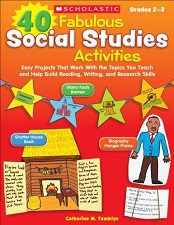 40 Fabulous Social Studies Activities (CP2, CP3, BC2, BC3)