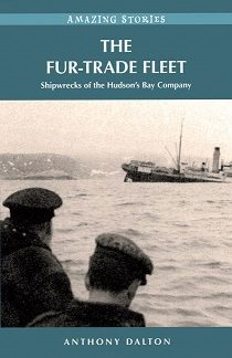 Fur Trade Fleet, Amazing Stories (BC4, Canadian History, Canada, Hudson Bay, )