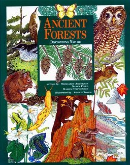 Ancient Forests (Ecology, Nature, Animals, Canada) (CP3, BC3)