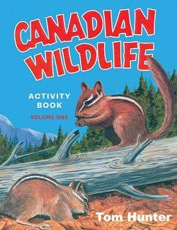 Canadian Wildlife Activity Book Volume 1 (Canada, Geography, Animals,BC1)