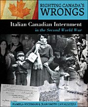 Righting Canada's Wrongs Italian Canadian Internment (BC5, BC9) Canadas