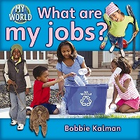 What are my jobs?  (chores, recycling, jobs)