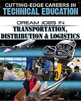 Dream Jobs in Transportation, Distribution & Logistics (careers, BC7,BC8,BC9)