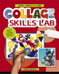 Collage Skills Lab  (Art Skills Lab, hands on)