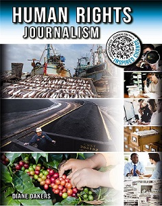 Human Rights Journalism (HCOS6,BC5 BC6,BC7, human rights, community, global, research )