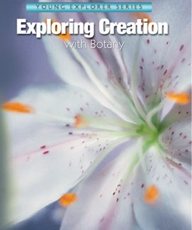 Exploring Creation with Botany (Apologia, Faith based)