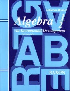 Saxon Math Algebra 1/2 Solutions Manual (3rd ed)