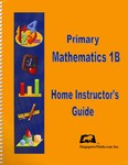 Singapore Math 1B US Edition Home Instructors Guide
