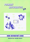 Singapore Math 2A US Edition Home Instructors Guide