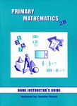 Singapore Math 2B US Edition Home Instructors Guide