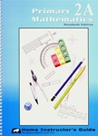 Singapore Math 2A STD Edition Home Instructors Guide