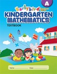 Singapore Math A STD Edition Earlybird Kindergarten Math Textbook  (CPK, BCK, HCOSK)
